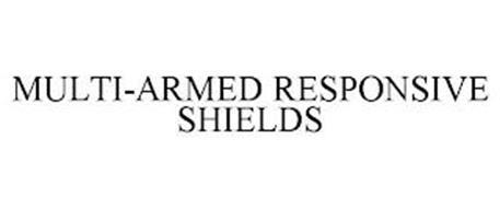 MULTI-ARMED RESPONSIVE SHIELDS