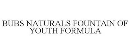 BUBS NATURALS FOUNTAIN OF YOUTH FORMULA