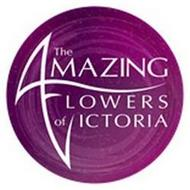 THE AMAZING FLOWERS OF VICTORIA