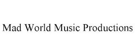 MAD WORLD MUSIC PRODUCTIONS