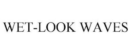 WET-LOOK WAVES