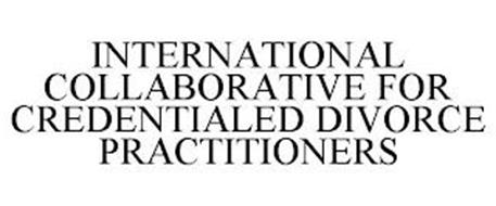 INTERNATIONAL COLLABORATIVE FOR CREDENTIALED DIVORCE PRACTITIONERS