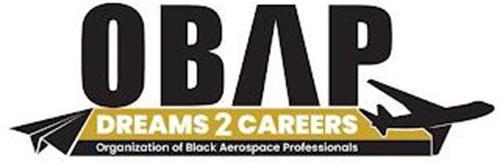 OBAP DREAMS 2 CAREERS ORGANIZATION OF BLACK AEROSPACE PROFESSIONALS