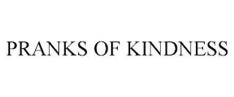 PRANKS OF KINDNESS