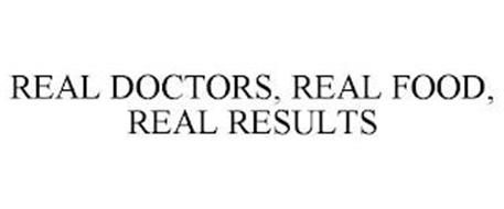 REAL DOCTORS, REAL FOOD, REAL RESULTS