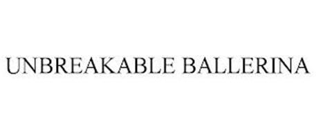 UNBREAKABLE BALLERINA