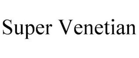SUPER VENETIAN