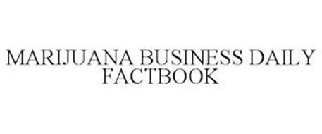 MARIJUANA BUSINESS DAILY FACTBOOK