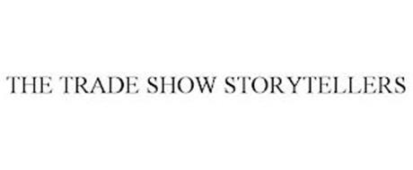 THE TRADE SHOW STORYTELLERS