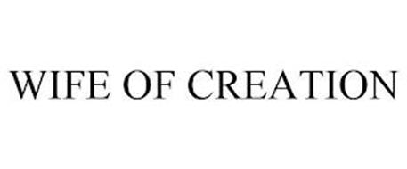 WIFE OF CREATION