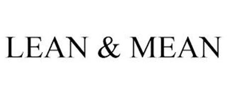 LEAN & MEAN