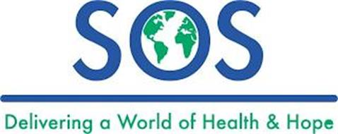 SOS DELIVERING A WORLD OF HEALTH & HOPE