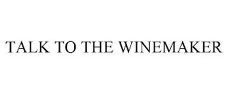 TALK TO THE WINEMAKER