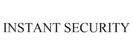 INSTANT SECURITY