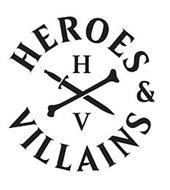 HEROES & VILLAINS HV