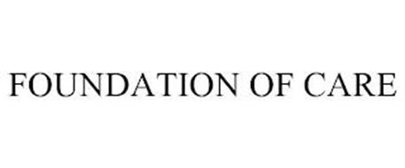 FOUNDATION OF CARE