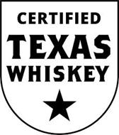 CERTIFIED TEXAS WHISKEY