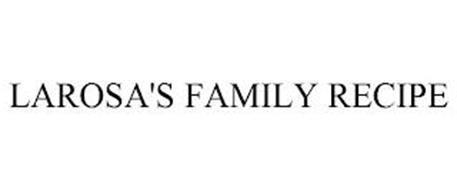 LAROSA'S FAMILY RECIPE