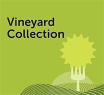 VINEYARD COLLECTION