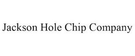 JACKSON HOLE CHIP COMPANY