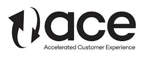 ACE ACCELERATED CUSTOMER EXPERIENCE