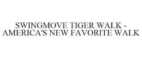 SWINGMOVE TIGER WALK - AMERICA'S NEW FAVORITE WALK