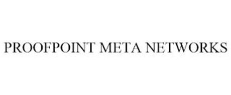 PROOFPOINT META NETWORKS