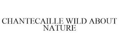 CHANTECAILLE WILD ABOUT NATURE
