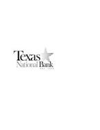 TEXAS NATIONAL BANK EST 1920