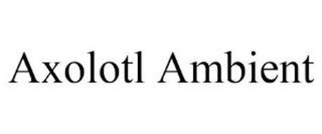 AXOLOTL AMBIENT