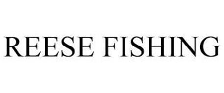 REESE FISHING