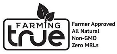 FARMING TRUE FARMER APPROVED ALL NATURAL NON-GMO ZERO MRLS