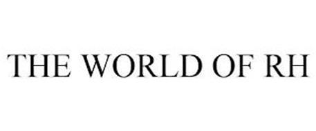 THE WORLD OF RH