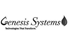 GENESIS SYSTEMS TECHNOLOGIES THAT TRANSFORM