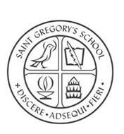 SAINT GREGORY'S SCHOOL DISCERE ADSEQUI FIERI