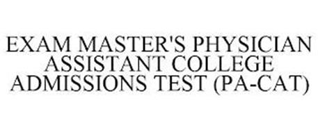 EXAM MASTER'S PHYSICIAN ASSISTANT COLLEGE ADMISSIONS TEST (PA-CAT)