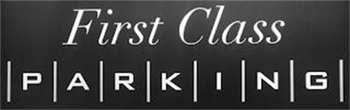 FIRST CLASS PARKING