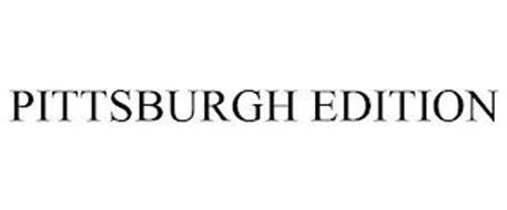 PITTSBURGH EDITION