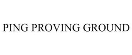 PING PROVING GROUND
