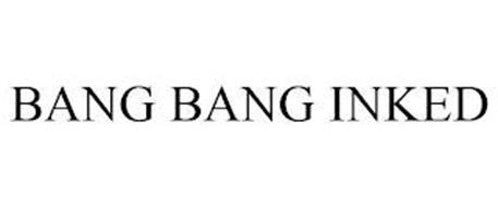 BANG BANG INKED