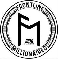 FRONTLINE MILLIONAIRES 2019 ESTABLISHED