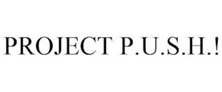 PROJECT P.U.S.H.!