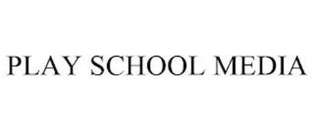 PLAY SCHOOL MEDIA