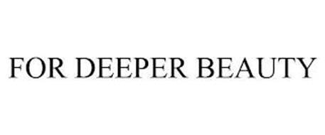 FOR DEEPER BEAUTY