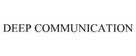 DEEP COMMUNICATION