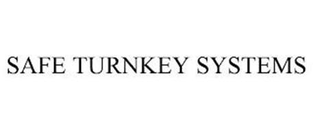 SAFE TURNKEY SYSTEMS