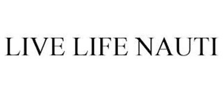 LIVE LIFE NAUTI