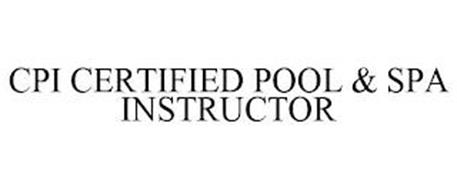 CPI CERTIFIED POOL & SPA INSTRUCTOR
