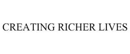 CREATING RICHER LIVES