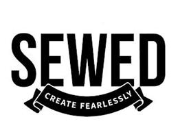 SEWED CREATE FEARLESSLY